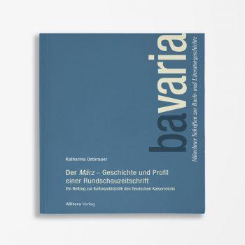 Buchcover Katharina Osterauer Der März – Geschichte und Profil einer Rundschauzeitschrift