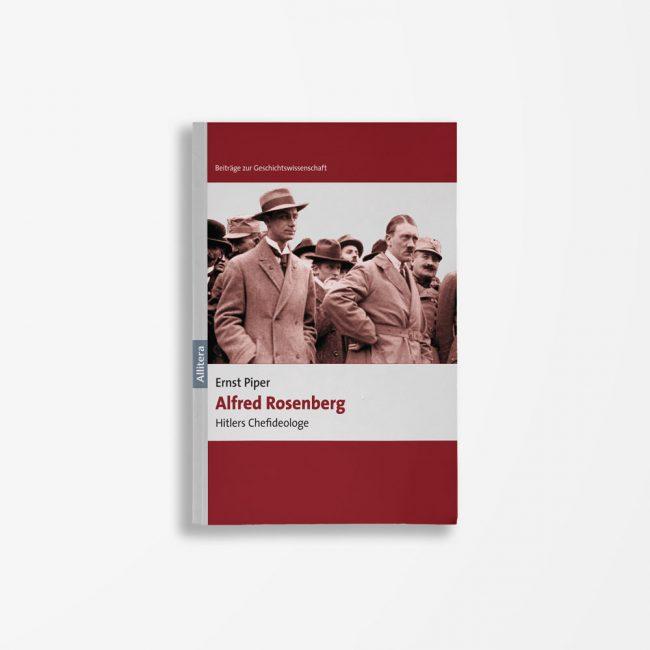 Buchcover Ernst Piper Alfred Rosenberg
