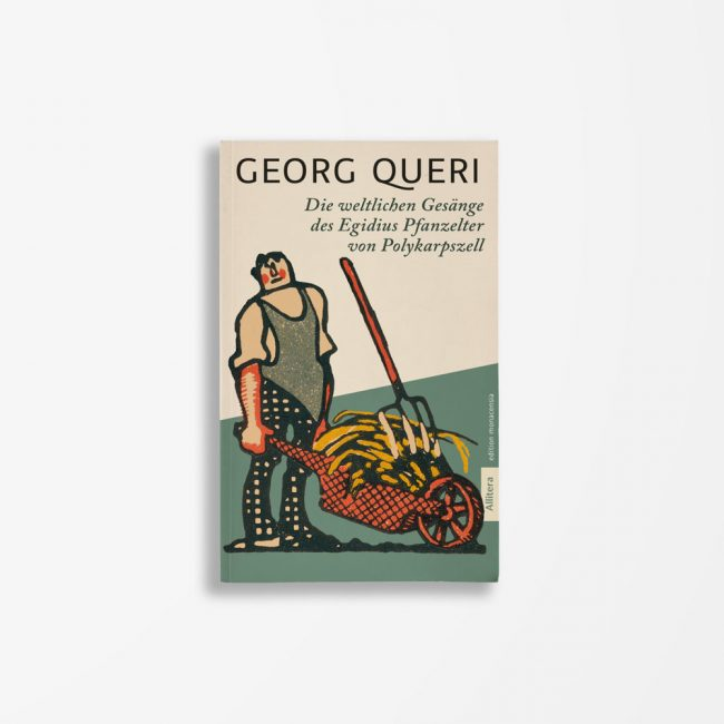 Buchcover Georg Queri Die weltlichen Gesänge des Egidius Pfanzelter von Polykarpszell
