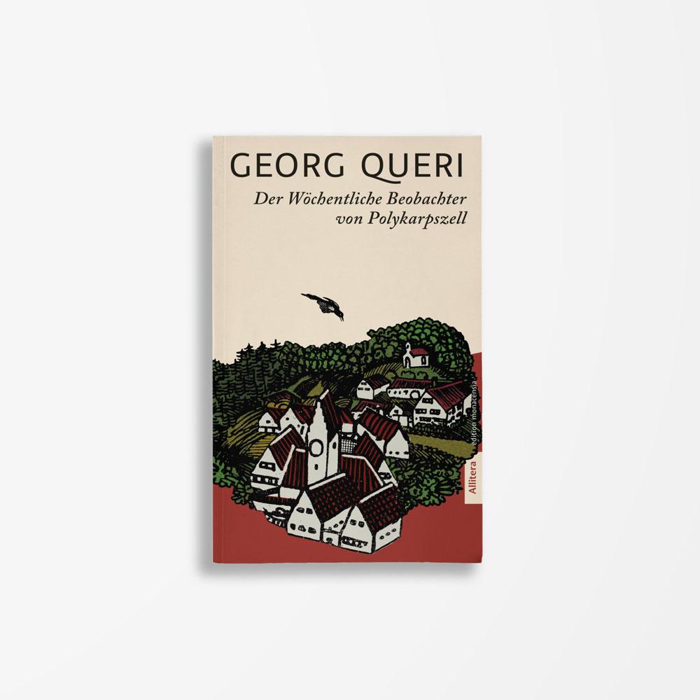 Buchcover Georg Queri Der wöchentliche Beobachter von Polykarpszell