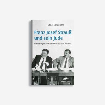 Buchcover Godel Rosenberg Franz Josef Strauß und sein Jude