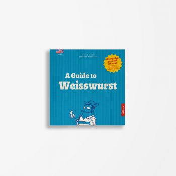 Buchcover Rudholzner Seifert A Guide to Weisswurst