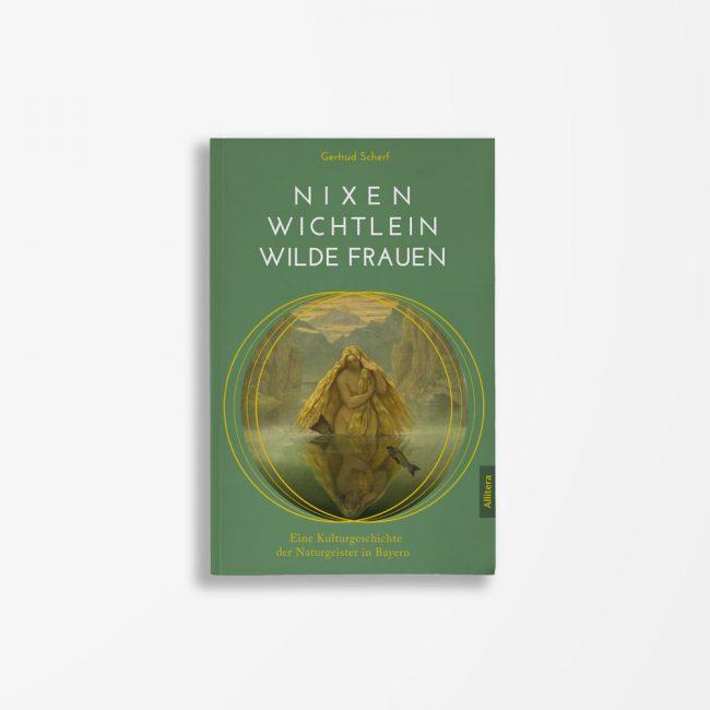 Buchcover Gertrud Scherf Nixen Wichtlein Wilde Frauen