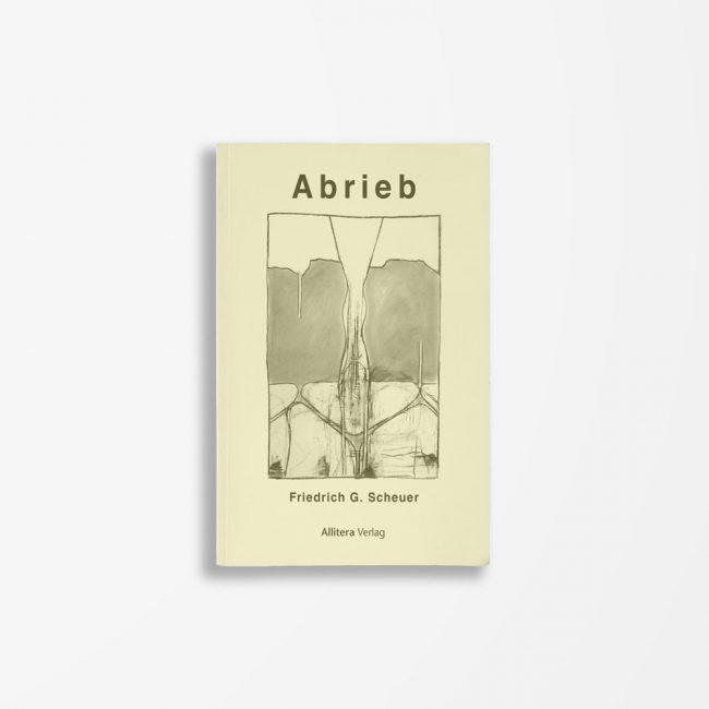 Buchcover Friedrich G. Scheuer Abrieb