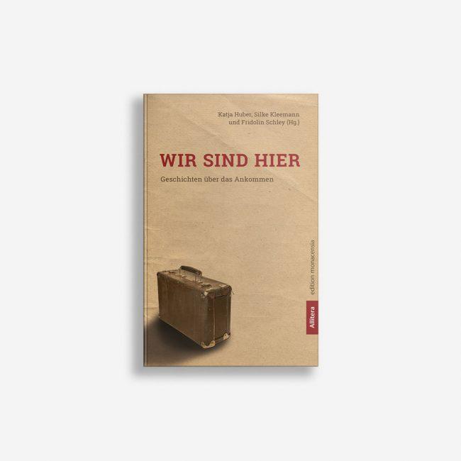 Buchcover Schley Kleemann Huber Wir sind hier
