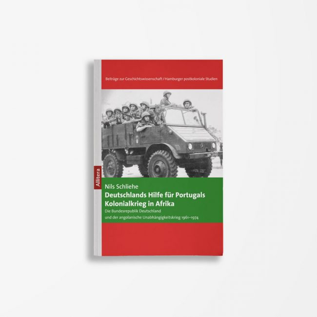 Buchcover Nils Schliehe Deutschlands Hilfe für Portugals Kolonialkrieg in Afrika