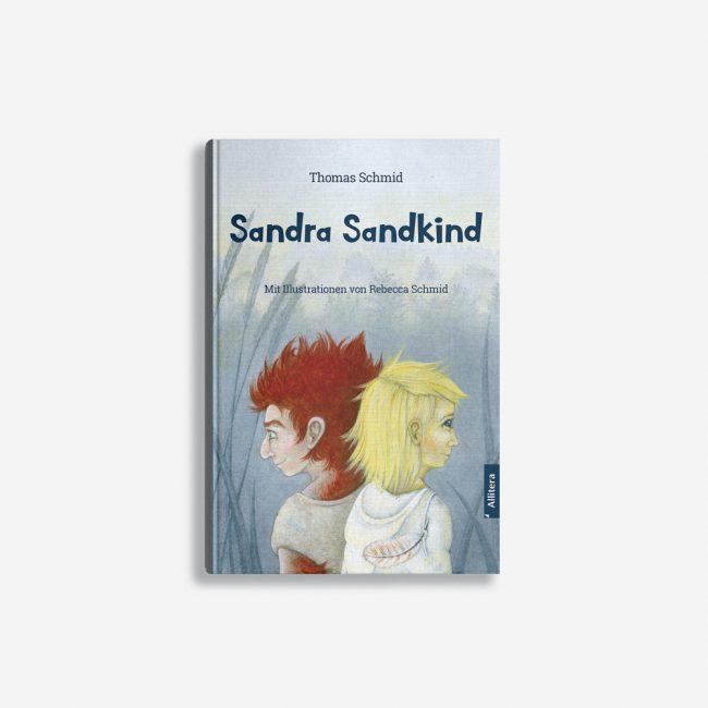 Buchcover Thomas Schmid Sandra Sandkind