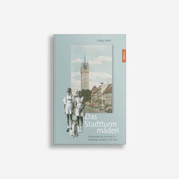 Buchcover Helga Seitz Das Stadtturmmäderl