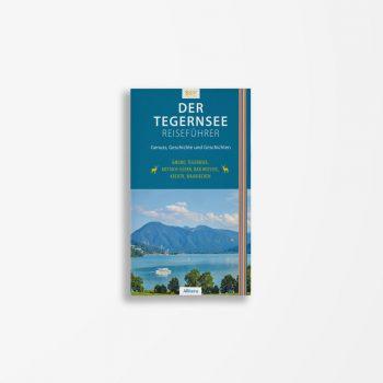 Buchcover Sonja Still Der Tegernsee Reiseführer
