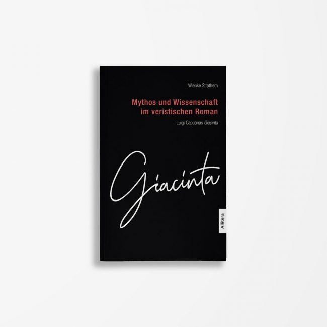 Buchcover Wienke Strathern Giacinta Mythos und Wissenschaft im veristischen Roman