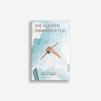Buchcover Magda Thomsen Die kleinen Unkorrekten