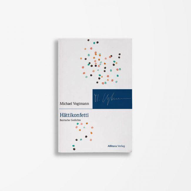 Buchcover Michael Vogtmann Hättikonfetti