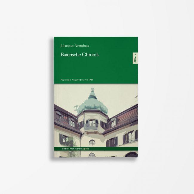 BuchcoverJohannes Aventinus Baierische Chronik