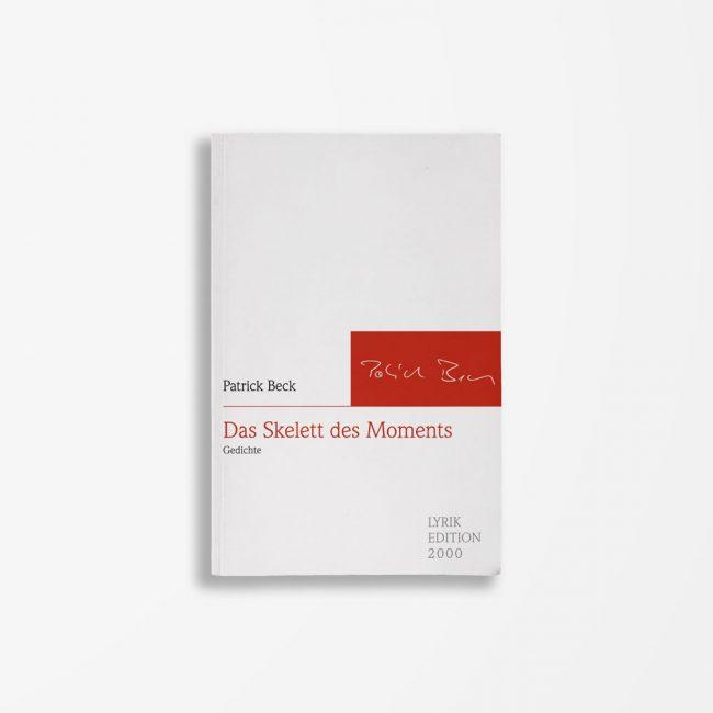 Buchcover Patrick Beck Das Skelett des Moments
