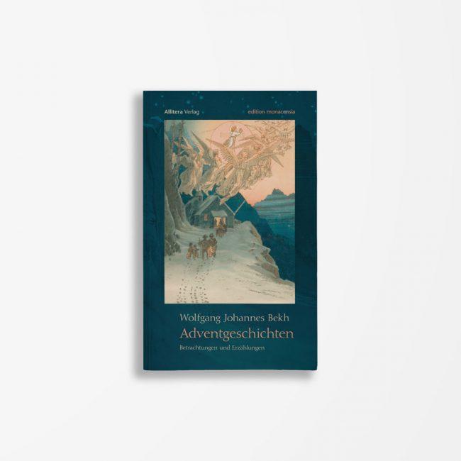 Buchcover Wolfgang Johannes Bekh Adventgeschichten
