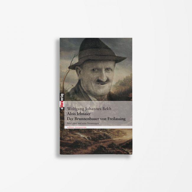 Buchcover Wolfgang Johannes Bekh Alois Irlmaier