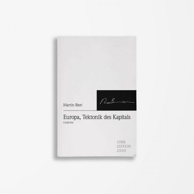 Buchcover Martin Bieri Europa, Tektonik des Kapitals