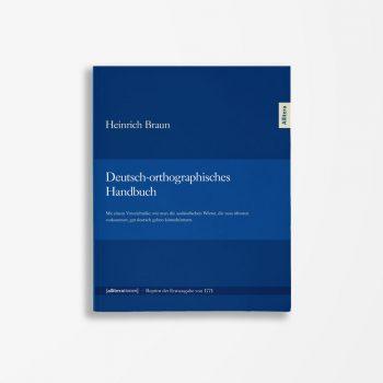 Buchcover Heinrich Braun Deutsch-orthographisches Handbuch