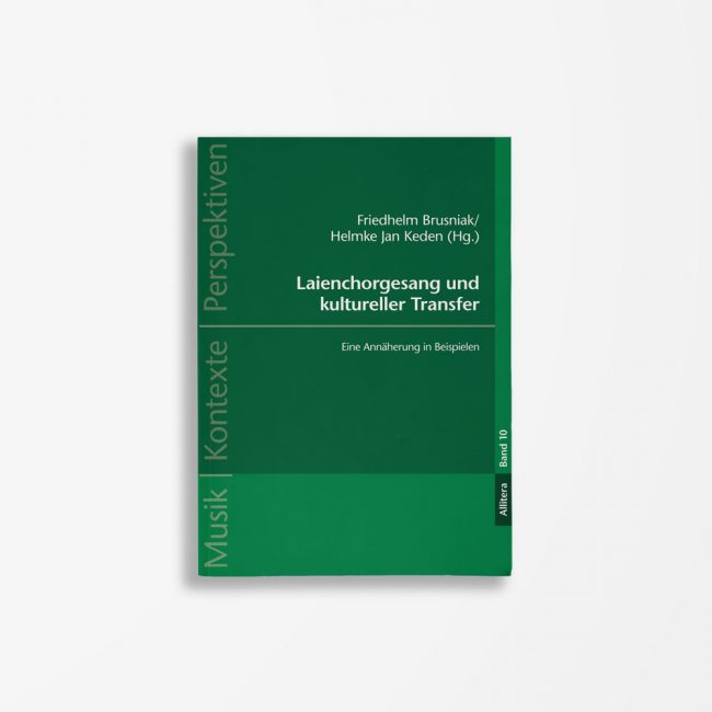 Buchcover Friedhelm Brusniak Helmke Jan Keden Laienchorgesang und kultureller Transfer