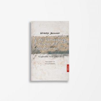 Buchcover Wilhelm Deinert In das Verrinnende leuchtet die Windspur auf