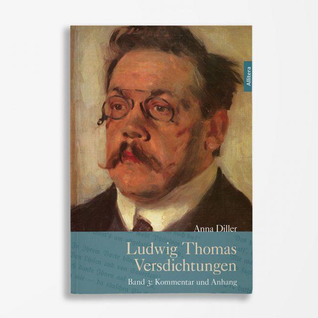Buchcover Anna Diller Ludwig Thomas Versdichtungen Band 3