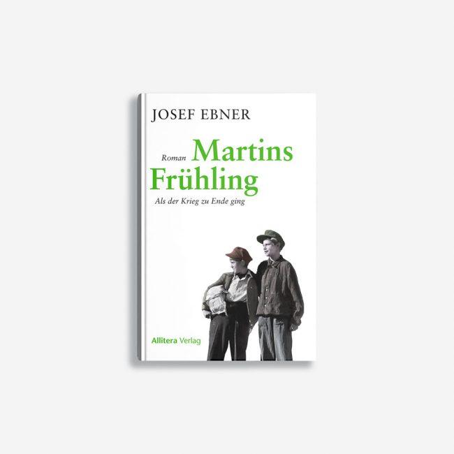 Buchcover Josef Ebner Martins Frühling
