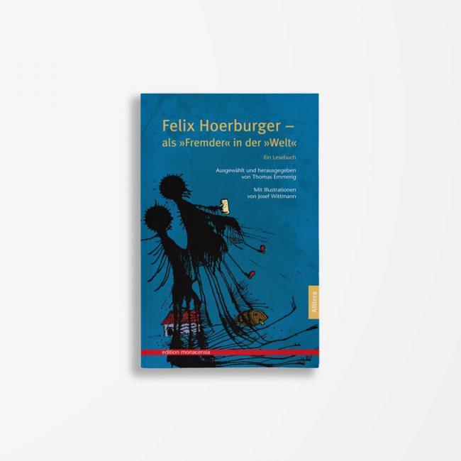 Buchcover Thomas Emmering Felix Hoerburger als Fremder in der Welt
