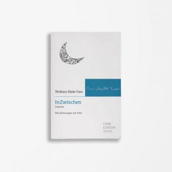 Buchcover Wolfram Malte Fues InZwischen