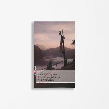 Buchcover Ludwig Ganghofer Der Herrgottschnitzer von Ammergau