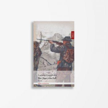 Buchcover Ludwig Ganghofer Der Jäger von Fall