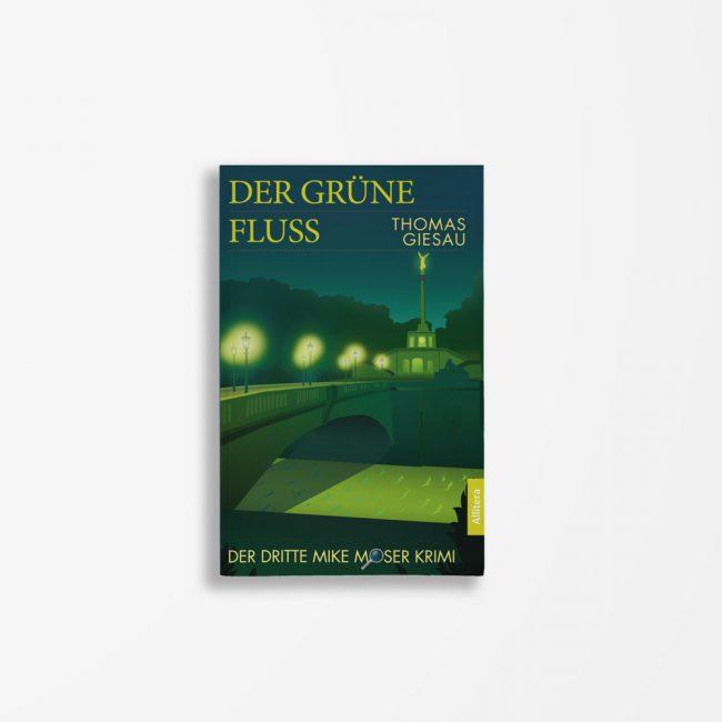 Buchcover Thomas Giesau Der Grüne Fluss