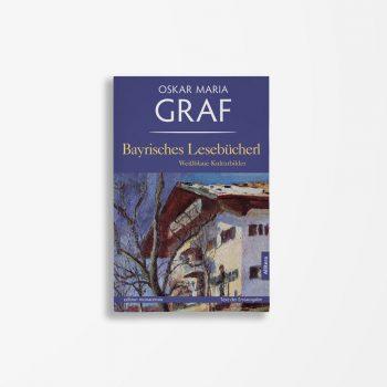Buchcover Oskar Maria Graf Bayerisches Lesebücherl