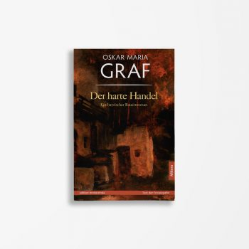 Buchcover Oskar Maria Graf Der harte Handel