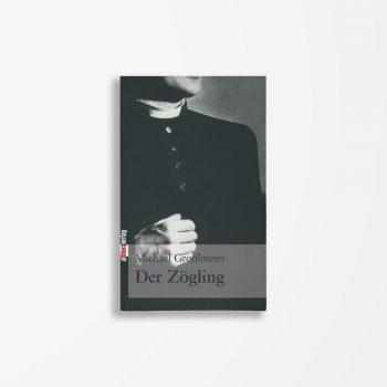 Buchcover Michael Groißmeier Der Zögling