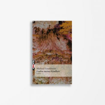 Buchcover Michael Groißmeier Garten meiner Kindheit