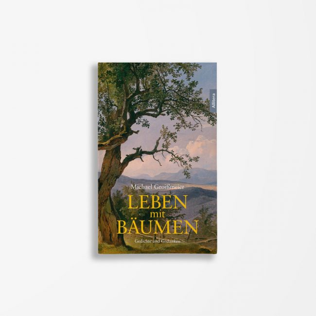Buchcover Michael Groißmeier Leben mit Bäumen