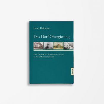 Buchcover Heinz Haftmann Das Dorf Obergiesing