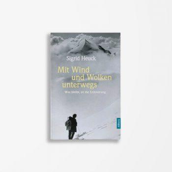 Buchcover Sigrid Heuck Mit Wind und Wolken unterwegs