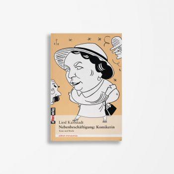 Buchcover Liesl Karlstadt Nebenbeschäftigung Komikerin