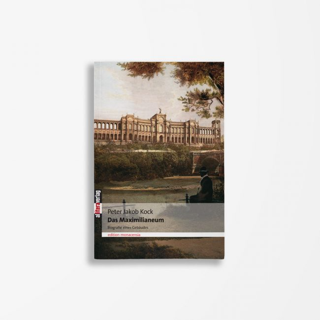 Buchcover Peter Jakob Kock Das Maximilianeum