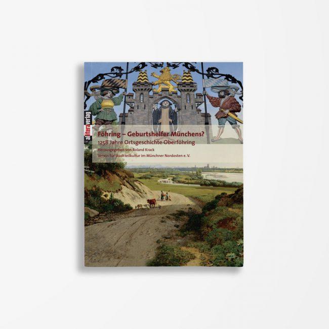Buchcover Roland Krack Föhring Geburtshelfer Münchens