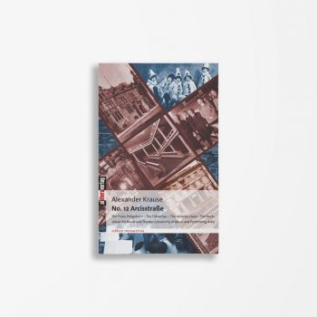 Buchcover Alexander Krause No. 12 Arcisstraße