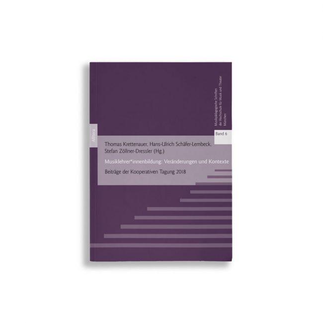 Buchcover Thomas Krettenauer Hans-Ulrich Schäfer-Lembeck Stefan Zöllner-Dressler Musiklehrer*innenbildung: Veränderungen und Kontexte