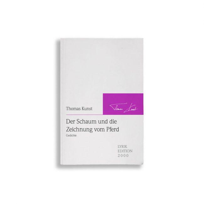 Buchcover Thomas Kunst Der Schaum und die Zeichnung vom Pferd