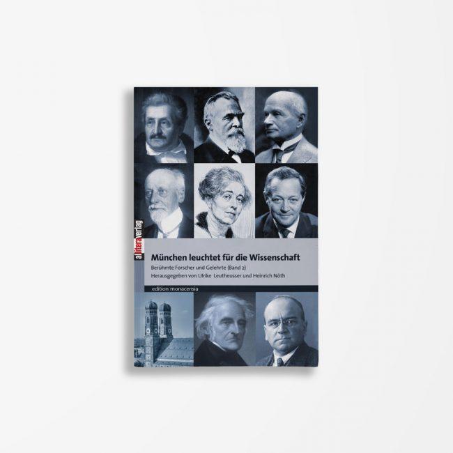 Buchcover Leutheusser Nöth München leuchtet für die Wissenschaft Band 2