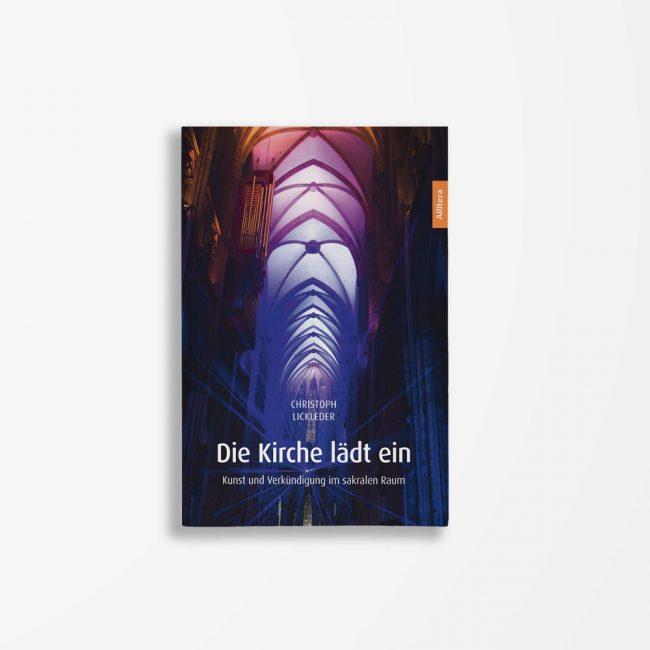 Buchcover Christoph Lickleder Die Kirche lädt ein