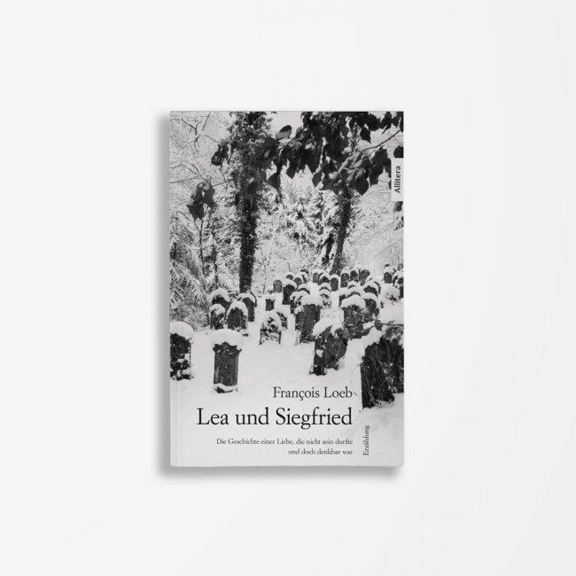 Buchcover François Loeb Lea und Sigfried