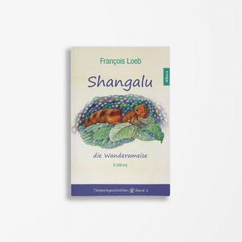 Buchcover François Loeb Shangalu die Wanderameise