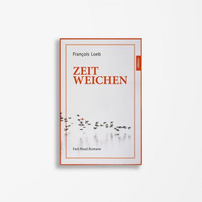 Buchcover François Loeb Zeitweichen