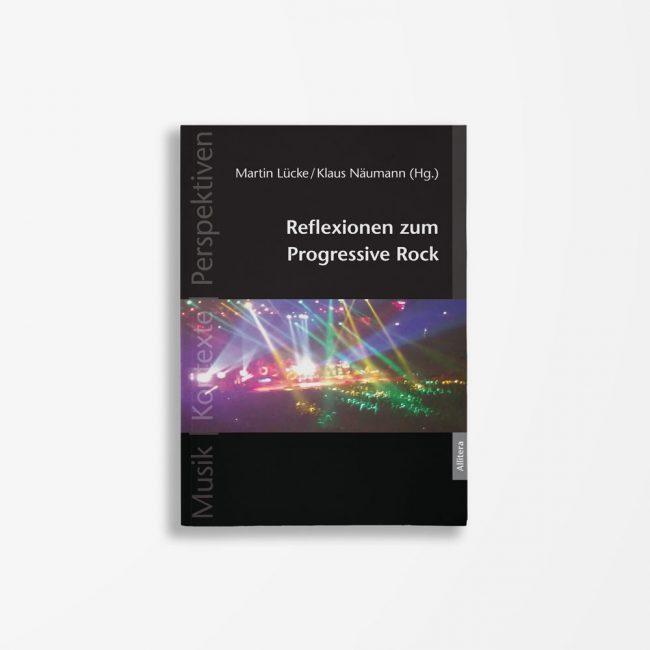 Buchcover Martin Lücke Klaus Näumann Reflexionen zum Progressive Rock